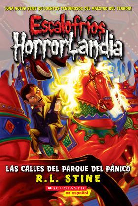Escalofríos HorrorLandia #12: Las calles del Parque del Pánico (The Streets of Panic Park)