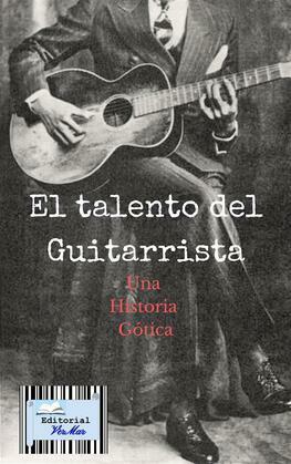 El talento del Guitarrista