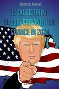 Because Trump deservers another chance in 2024