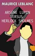 Arsene Lupin versus Herlock Sholmes