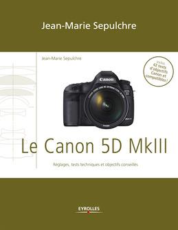 Le Canon 5D Mark III