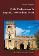 Frühe Kirchenbauten in England, Schottland und Irland