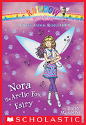 The Baby Animal Rescue Fairies #7: Nora the Arctic Fox Fairy