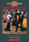 The Baby-Sitters Club Mystery #15: Kristy and the Vampires