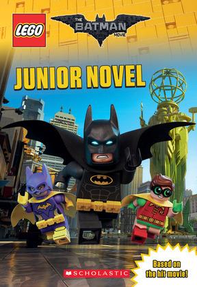 Junior Novel (The LEGO Batman Movie)