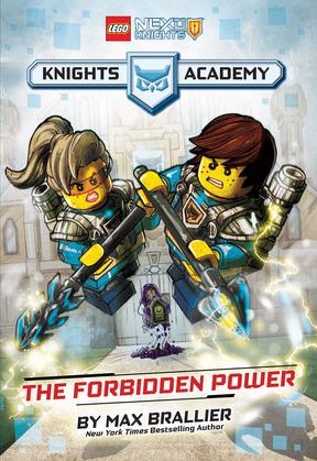 The Forbidden Power (LEGO NEXO KNIGHTS: Knights Academy #1)