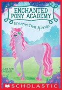 Dreams That Sparkle (Enchanted Pony Academy #4)