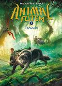 Animal totem : N° 2 - Traqués