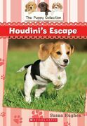 The Puppy Collection #7: Houdini's Escape
