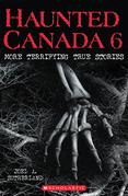 Haunted Canada 6