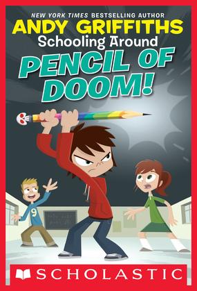 Schooling Around #2: Pencil of Doom!