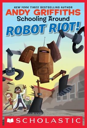 Schooling Around #4: Robot Riot!