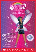 Carmen the Cheerleading Fairy (Rainbow Magic: Special Edition)