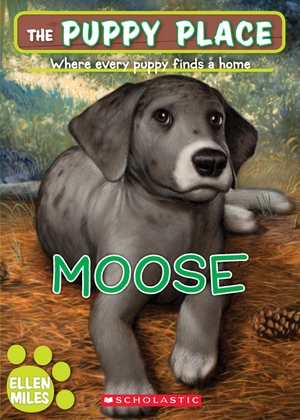 The Puppy Place #23: Moose