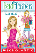 Petal Pushers #3: Best Buds