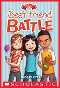 The Best Friend Battle (Sylvie Scruggs #1)