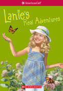 Lanie's Real Adventures (American Girl: Girl of the Year 2010, Book 2)