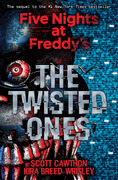 The Twisted Ones (Five Nights at Freddy's #2)