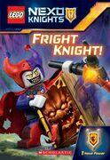 Fright Knight! (LEGO NEXO Knights: Chapter Book)