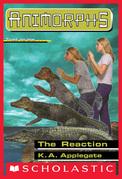 The Reaction (Animorphs #12)
