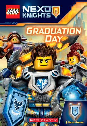 Graduation Day (LEGO NEXO Knights: Chapter Book)