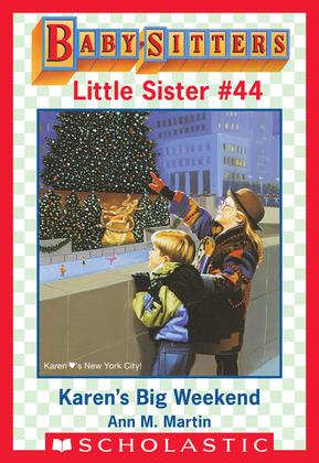 Karen's Big Weekend (Baby-Sitters Little Sister #44)