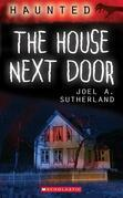 Haunted: The House Next Door