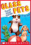Fuzzy's Great Escape (Class Pets #1)
