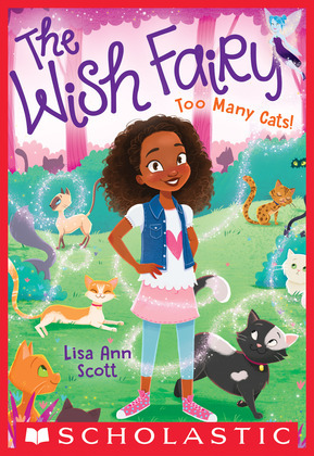 Too Many Cats! (The Wish Fairy #1)