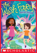 Fairies Forever (The Wish Fairy #4)