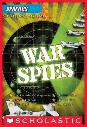 Profiles #7: War Spies