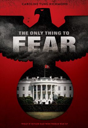 The Only Thing to Fear