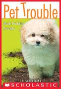 Pet Trouble #3: Mud-Puddle Poodle