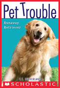 Pet Trouble #1: Runaway Retriever
