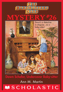 The Baby-Sitters Club Mystery #26: Dawn Schaffer Undercover Baby-Sitter