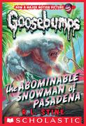 Classic Goosebumps #27: The Abominable Snowman of Pasadena