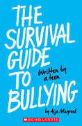 The Survival Guide To Bullying (Revised Edition)