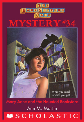 Mary Anne and the Haunted Bookstore (The Baby-Sitters Club Mystery #34)