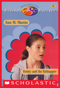Kristy and Kidnapper (The Baby-Sitters Club Friends Forever #9)