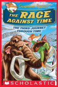 The Race Against Time (Geronimo Stilton Journey Through Time #3)