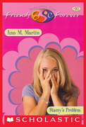 Stacey's Problem (The Baby-Sitters Club Friends Forever #10)