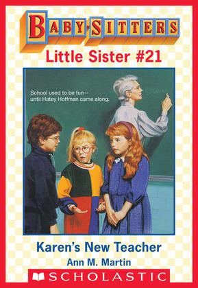 Karen's New Teacher (Baby-Sitters Little Sister #21)