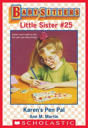 Karen's Pen Pal (Baby-Sitters Little Sister #25)