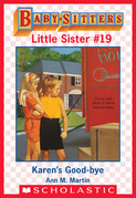 Karen's Good-Bye (Baby-Sitters Little Sister #19)
