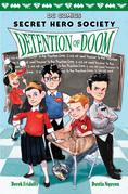 Detention of Doom (DC Comics: Secret Hero Society #3)