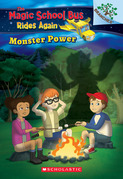 Monster Power: Exploring Renewable Energy (The Magic School Bus Rides Again)