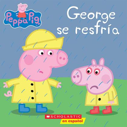 George se resfría (Peppa Pig)
