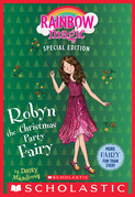 Robyn the Christmas Party Fairy (Rainbow Magic Special Edition)