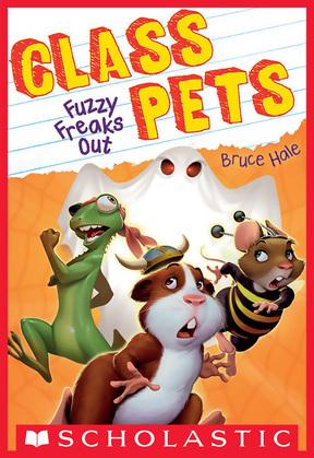 Fuzzy Freaks Out (Class Pets #3)