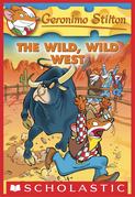 Geronimo Stilton #21: The Wild, Wild West